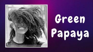 Green Papaya- Lianne La Havas