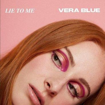 Lie To Me – Vera Blue