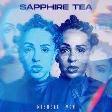 Sapphire Tea – Mishell Ivon