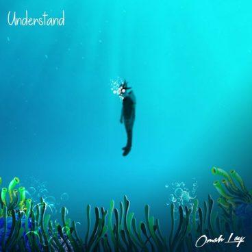 Understand – Omah Lay