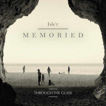 Through the Glass – Isle'r